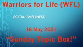 """Don't Miss the """"Sunday Topic Box"""" TONIGHT with Rick and Warriors for Life (WFL) - """"Social Wellness!"""""""