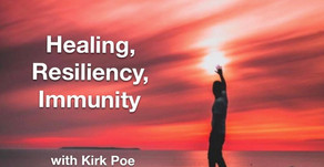 """TONIGHT Warriors for Life (WFL) - with Kirk Poe - """"Healing, Resiliency, and Immunity"""""""