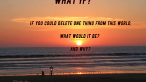 """TONIGHT Warriors for Life (WFL) and the """"Sunday Topic Box"""" - """"If You Could Delete One Thing!"""""""