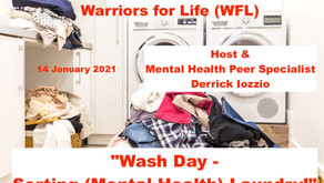 "TONIGHT Warriors for Life (WFL) with Derrick - ""Wash Day - Sorting (Mental Health) Laundry!"""