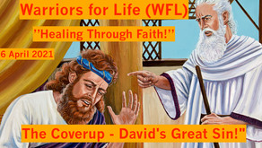"Warriors for Life (WFL) ""Healing Through Faith"" TONIGHT - ""The Coverup - Day of Reckoning!"""
