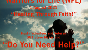 """Drop in TONIGHT for """"Healing Through Faith"""" with Warriors for Life (WFL) - """"Do You Need Help?"""""""