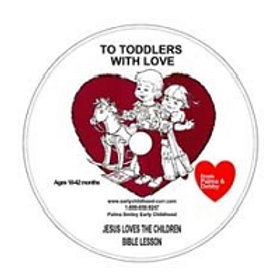 Jesus Loves the Children Lesson CD for Toddlers