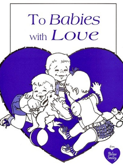 "PDF Download for ""To Babies With Love"" Pattern Book"