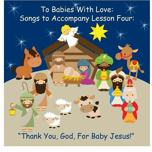 Thank you, God, for Baby Jesus Curriculum Box for Babies