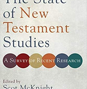 The State of New Testament Studies: A Quick Review
