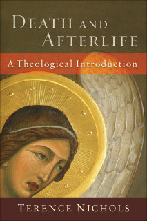 Review: Death and Afterlife: A Theological Introduction