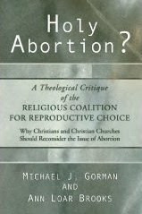 Holy Abortion? by Gorman and Brooks