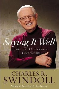 Panel Review: Saying it Well by Charles Swindoll