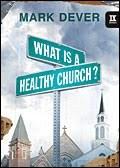 Healthy Churches…Healthy Members