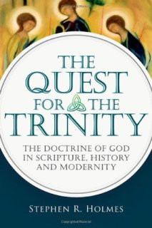 Review: The Quest for the Trinity (@ivpacademic) by Stephen R. Holmes