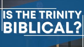 Is the Trinity Biblical?