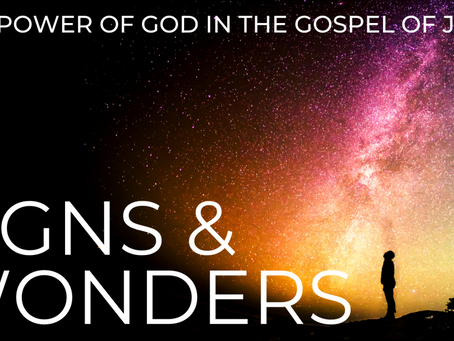 Signs and Wonders: The Power of God in the Gospel of John