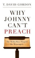 PTR Review of Why Johnny Can't Preach