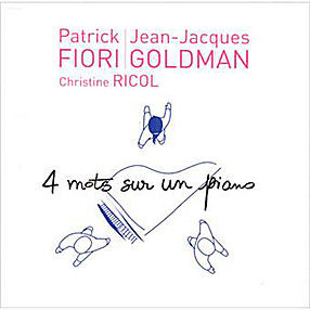 PATRICK FIORI / JJ GOLDMAN 4 mots 2007