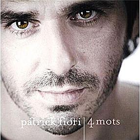 PATRICK FIORI 4 mots 2007
