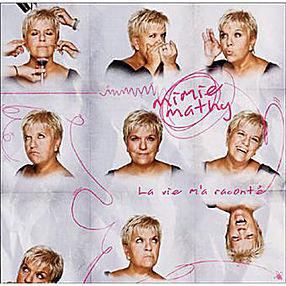 MIMIE MATHY La vie m'a raconté 2006