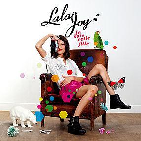 LALA JOY Je suis cette fille 2013