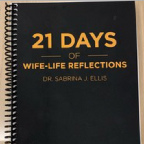21-Day Wife Life Reflections
