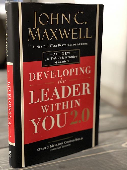 Developing the Leader within You 2.0 - John Maxwell