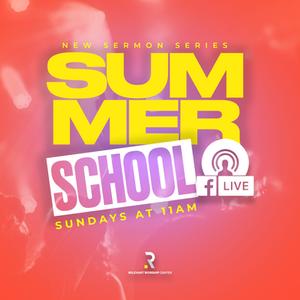 Summer School Sermon Series.png