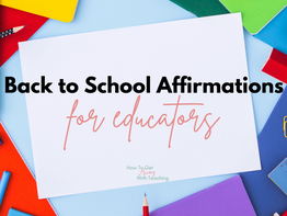 Back to School Affirmations for Educators