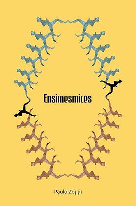 Ensimesmices (2017) | Paulo Zoppi