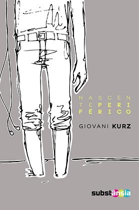Nascente periférico (2014) | Giovani Kurz