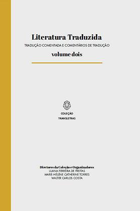 Literatura Traduzida, V. 2 – Tradução comentada e comentários de tradução (2017)
