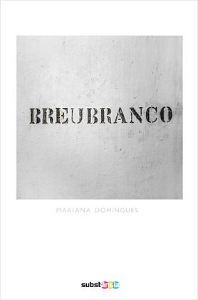 Breu branco (2015)   Mariana Domingues