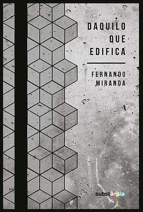 Daquilo que edifica (2015) | Fernando Miranda