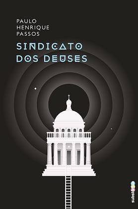 Sindicato dos deuses (2015) | Paulo Henrique Passos
