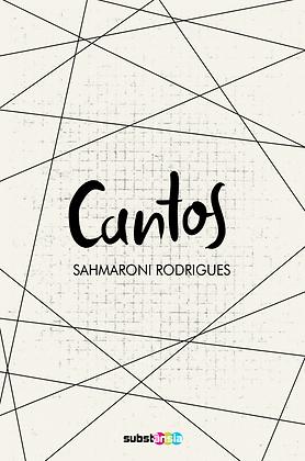 Cantos (2014) | Sahmaroni Rodrigues
