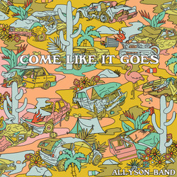 Allyson - Come Like It Goes