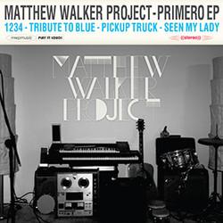 Matthew-Walker-Project-Primero-EP