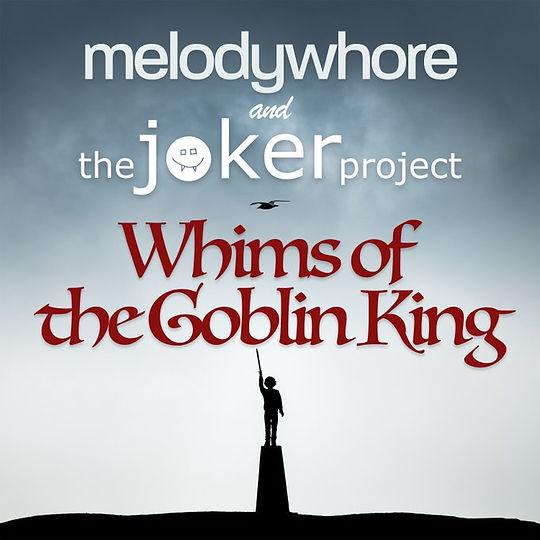 Whims of the Goblin King