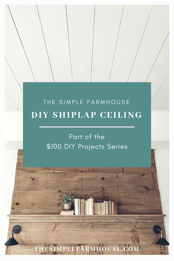 shiplap DIY, 100 dollar DIY, the simple farmhouse, budget DIY, farmhouse decor, modern farmhouse, simple DIY