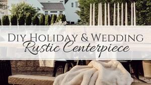 simple farmhouse decor, the simple farmhouse, diy decor, wedding centerpiece, holiday centerpiece, holiday table, wedding table setting,