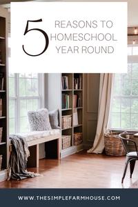 Year round homeschool, the simple farmhouse, homeschool tips, homeschool schedule