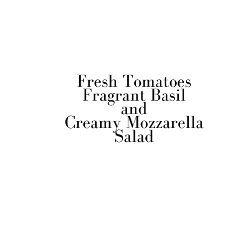 Tomato, Mozzarella and Basil Salad (Valentine)