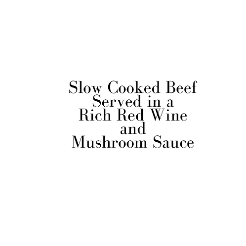 Beef in Red Wine with Mushrooms (Valentine)