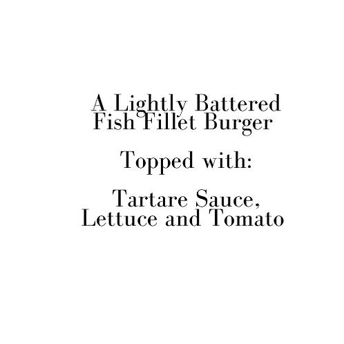 Gourmet Lightly Battered Fish Burger (Friday)