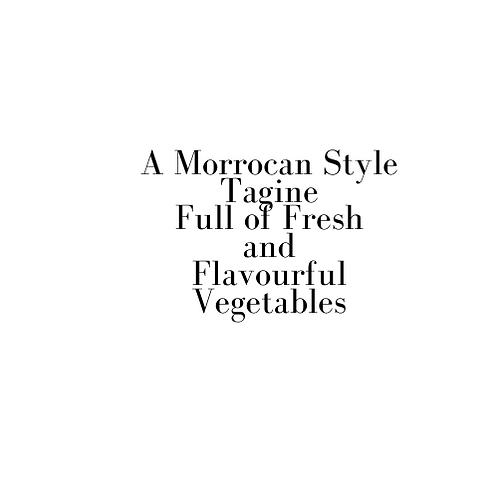 Moroccan Vegetable Tagine (Valentine)