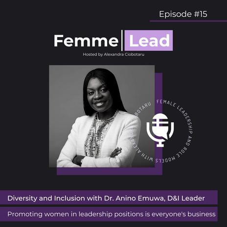 Dr. Anino Emuwa on D&I