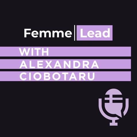 Femme Lead with Alexandra Ciobotaru