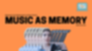 Music as Memory _ Facebook _ Event.png