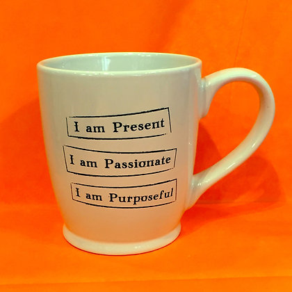 Iamtra Mug; Present, Passionate, Purposeful