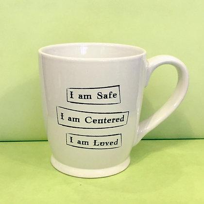 Iamtra Mug; Safe, Centered, Loved