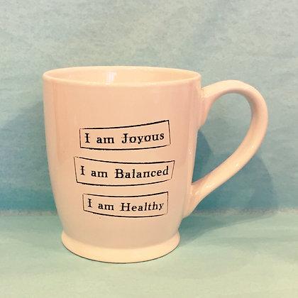 Iamtra Mug; Joyous, Balanced, Healthy