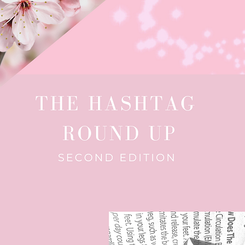 Hashtag Round-Up: SECOND EDITION